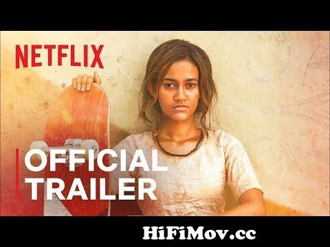 Jump To skater girl 124 official trailer 124 netflix india preview hqdefault Video Parts
